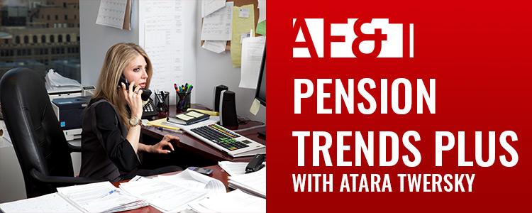 Pension Trends Plus podcast